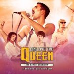 Long Live The Queen - The Ultimate Queen Show - 7/05/2020 Ore 21.00